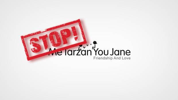 Me Tarzan You Jane opzeggen
